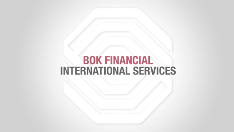 Thumbnail for entry BOK Financial Foreign Exchange: Forward Contract