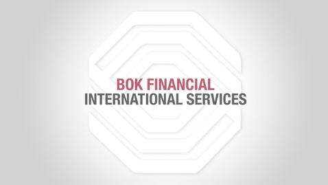 Thumbnail for entry BOK Financial Foreign Exchange:  Geo-Political Impact