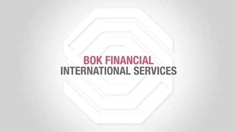 Thumbnail for entry BOK Financial Foreign Exchange: Foreign Currency or USD