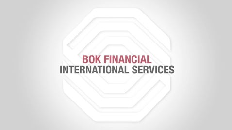 Thumbnail for entry BOK Financial Foreign Exchange: Foreign Currency Accounts