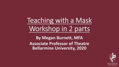 Thumbnail for entry Teaching with a Mask, Part 2