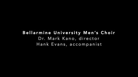 Thumbnail for entry Bellarmine University Men's Choir Fall '20 Performance