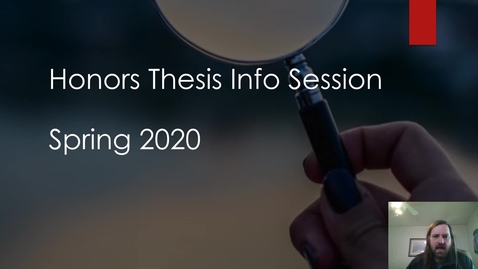 Thumbnail for entry Honors Thesis Info Session - Dr. Blandford