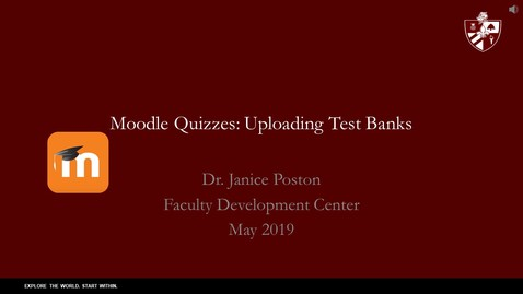 Thumbnail for entry Uploading Quizzes in Word to Moodle.mp4