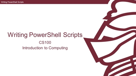 Thumbnail for entry Writing PowerShell Scripts
