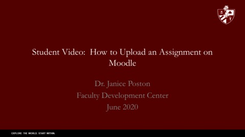 Thumbnail for entry Student Video on Uploading Assignments to Moodle