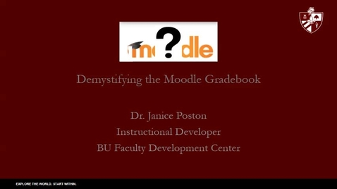 Thumbnail for entry Moodle Gradebook Demystified.mp4