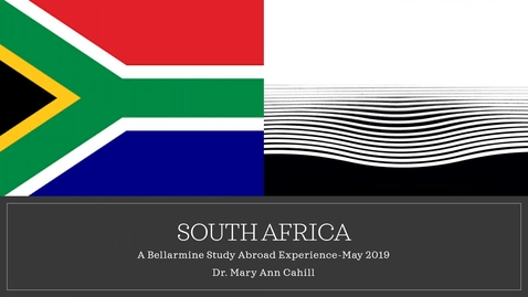 Thumbnail for entry Mary Ann Cahill, Ed.D. - Exploring Apartheid in South Africa and its Effect on Primary Education: A Study Abroad Experience