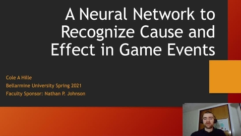 Thumbnail for entry Cole Hille - A Neural Network to Recognize Cause and Effect in Game Events