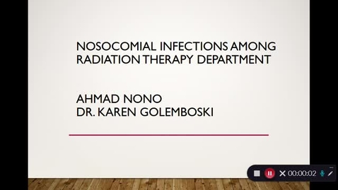 Thumbnail for entry Ahmad Nono - Nosocomial Infection Among Radiation Therapy Department