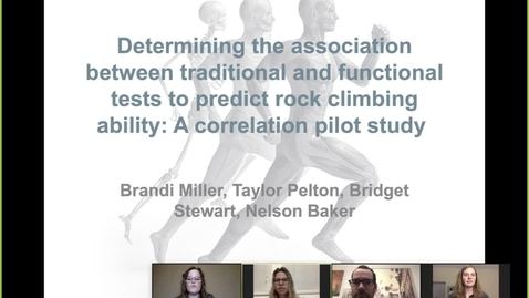 Thumbnail for entry Brandi Miller, Taylor Pelton, Bridget Stewart, Nelson Baker - Determining the Association Between Traditional and Functional Tests to Predict Rock Climbing Ability: A Pilot Study