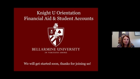 Thumbnail for entry Knight U - Financial Aid & Student Accounts Session