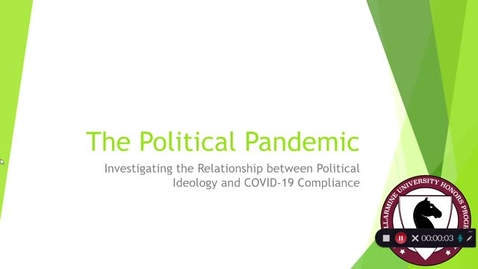 Thumbnail for entry Allie Moore - The Political Pandemic: Investigating the Relationship between Political Ideology and COVID-19 Compliance