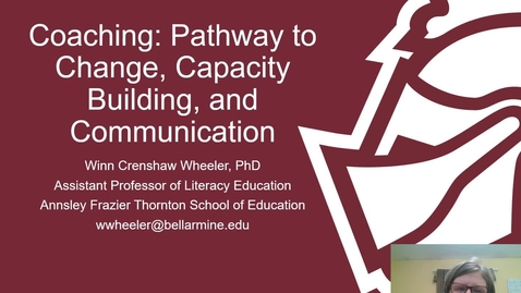 Thumbnail for entry Winn Wheeler, Ph.D. - Coaching as a Pathway to Change, Capacity Building, and Communication