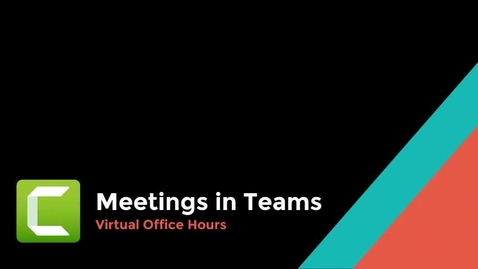 Thumbnail for entry Meetings in Teams Virtual Office Hours