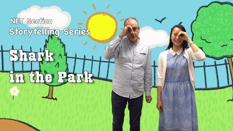 內容項目 Let Our Imagination Run Wild Episode 2: Shark in the Park! (English subtitles available) 的縮圖