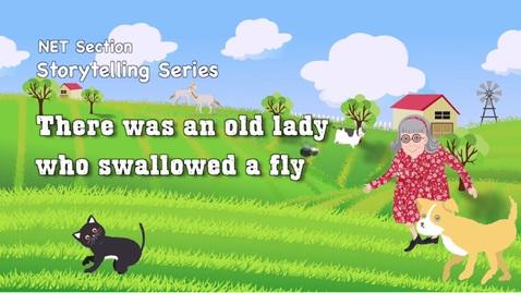 內容項目 Let Our Imagination Run Wild Episode 3: There was an old lady who swallowed a fly (English subtitles available) 的縮圖