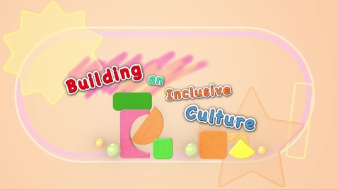 內容項目 Joyful and Balanced Development for Young Children Education (Episode Six): Building an Inclusive Culture (Multi-language subtitles available) 的縮圖