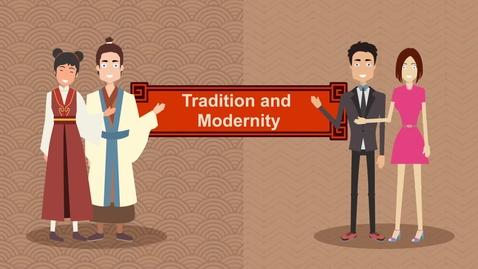 內容項目 Tradition and Modernity (English subtitles available) 的縮圖