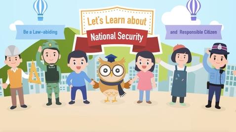 內容項目 Let's Learn about National Security  (Audio Picture Book) 的縮圖