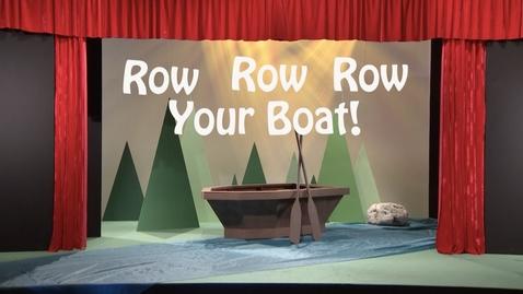 內容項目 Row Row Row Your Boat!  的縮圖