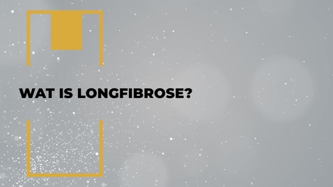 Thumbnail for entry Wat is longfibrose?