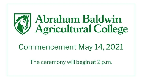 Thumbnail for entry ABAC Spring 2021 Commencement 2 p.m.