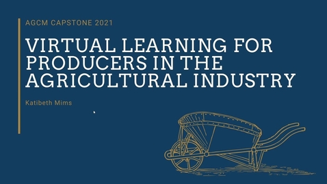 Thumbnail for entry Virtual Learning for Producers in the Agricultural Industry