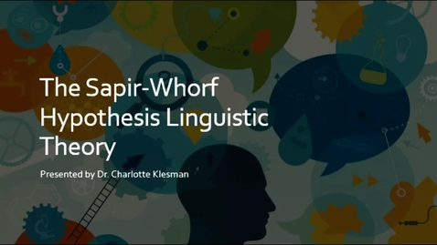 Thumbnail for entry Sapir-Whorf Hypothesis, Sect 1 - September 7th 2020, 2:47:14 pm