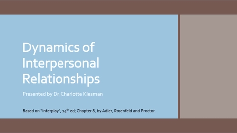 Thumbnail for entry C2100 Cha9 Interpersonal Relationships - October 14th 2020, 6:46:28 pm