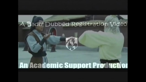 Thumbnail for entry Badly Dubbed Kung Fu Registration Video