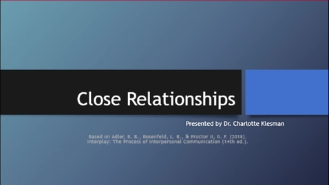 Thumbnail for entry C2100 Cha 9 Close Relationships - October 11th 2020, 6:30:09 pm