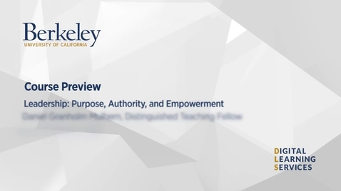 Thumbnail for entry Leadership: Purpose, Authority, and Empowerment