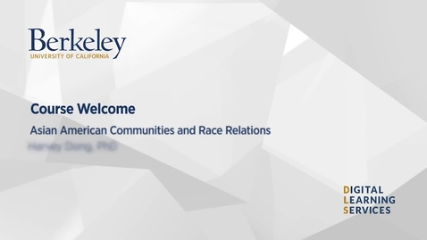 Thumbnail for entry Asian American Communities and Race Relations Welcome