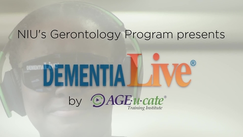 Thumbnail for entry NIU students 'experience' dementia