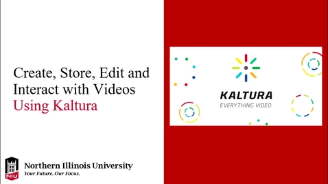 Thumbnail for entry Create, Store, Edit and Interact with Videos Using Kaltura