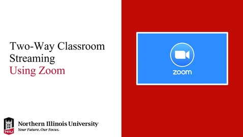 Thumbnail for entry Two-Way Classroom Streaming with Zoom