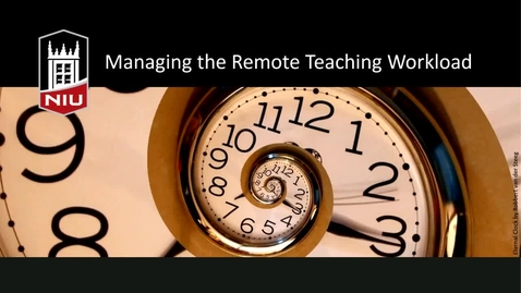 Thumbnail for entry Managing the Remote Teaching Workload
