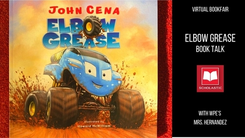 Thumbnail for entry John Cena's Elbow Grease: Book Talk with Mrs. Hernandez from WPE
