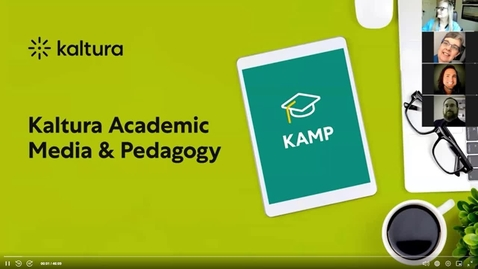 Thumbnail for entry KAMP Session 1.Using Kaltura Capture to Easily Create Engaging Classroom Videos