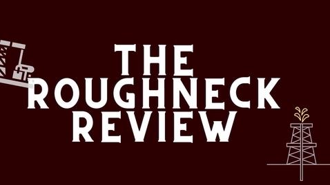 Thumbnail for entry The Roughneck Review Week 2 Announcements