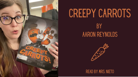Thumbnail for entry Creepy Carrots by Aaron Reynolds