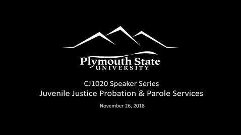 Thumbnail for entry 112618 CJ1020 Speaker Series - Juvenile Probation