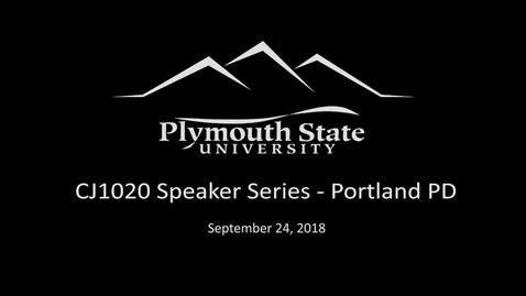 Thumbnail for entry 09242018 CJ1020 Speaker Series-Portland PD
