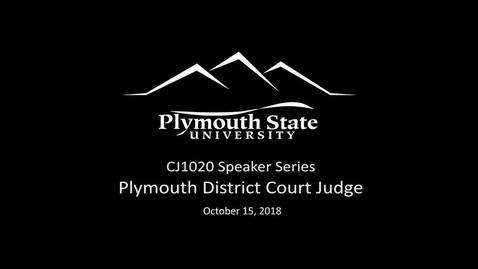 Thumbnail for entry 101518 CJ1020 Plymouth District Court Judge