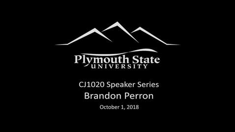 Thumbnail for entry 100118 CJ1020 Speaker Brandon Perron