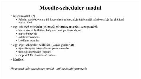 Thumbnail for entry létszámkorlátos óra szervezése - scheduler modul.mp4
