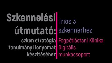 Thumbnail for entry Clip of Tanulmányi minta szkennelése Kaltura