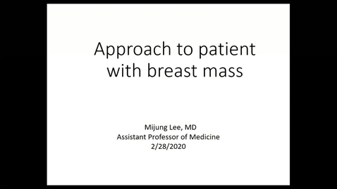 Thumbnail for entry Breast Cancer - 28 Feb 20 12:10 PM