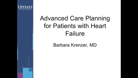 Thumbnail for entry Advanced Care Planning for Patients with Heart Failure